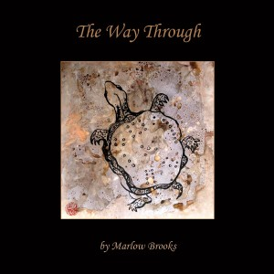 The Way Through by Marlow Brooks